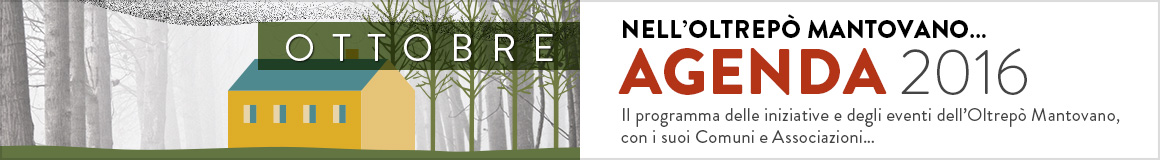 Agenda eventi ottobre 2016 Oltrepò Mantovano