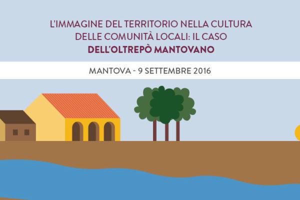 L'immagine del territorio nella cultura delle comunità locali: il caso dell'Oltrepò Mantovano