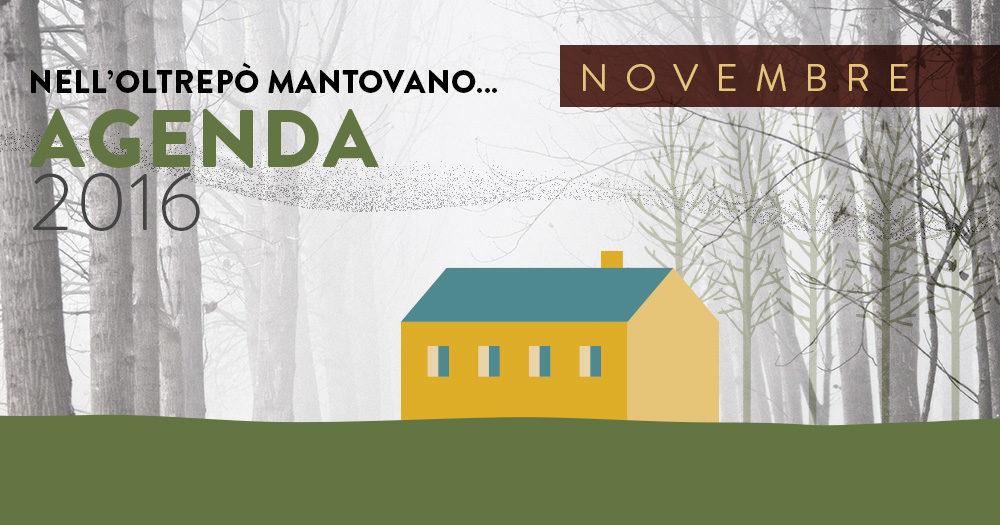 NOVEMBRE 2016 | Eventi Oltrepò Mantovano