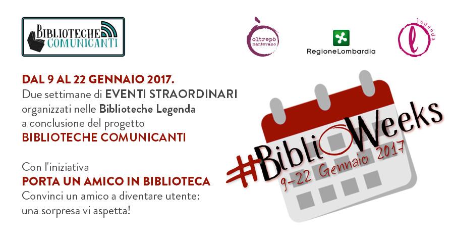BIBLIOWEEKS -Legenda - Dal 9 al 22 Gennaio 2017