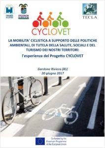 La mobilità ciclistica a supporto delle politiche ambientali, di tutela della salute, sociali e del turismo dei nostri territori: l'esperienza del Progetto CYCLOVET