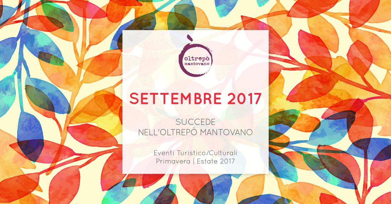 Settembre   Eventi Oltrepò Mantovano 2017
