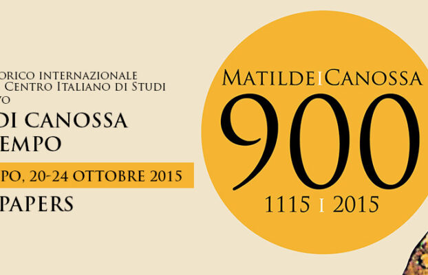"""Convegno di studi """"Matilde di Canossa e il suo tempo"""""""