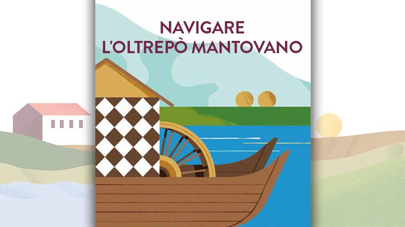 Navigare l'Oltrepò Mantovano