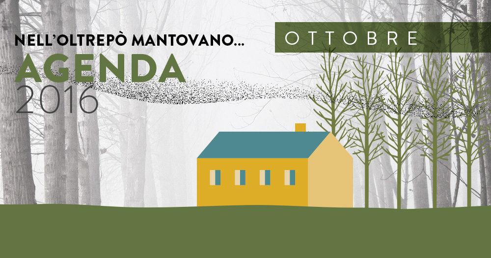 Ottobre | Eventi Oltrepò Mantovano 2016