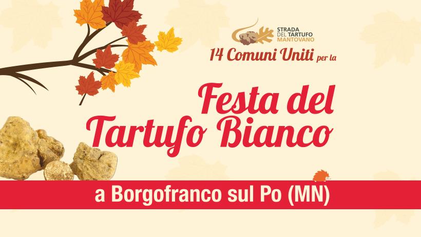 Festa del Tartufo Bianco - Borgofranco sul Po