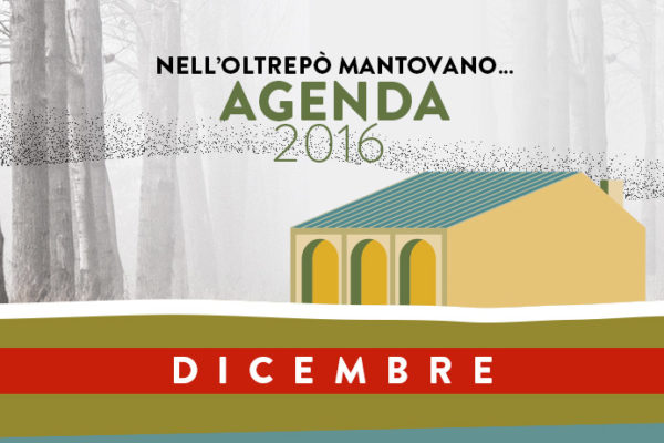 Dicembre | Eventi Oltrepò Mantovano 2016