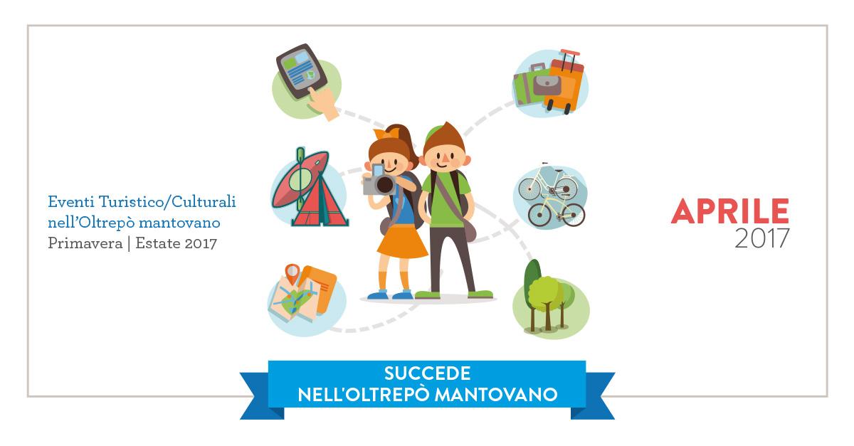 APRILE 2017 - Eventi Turistico/Culturali nell'Oltrepò mantovano - Primavera | Estate 2017