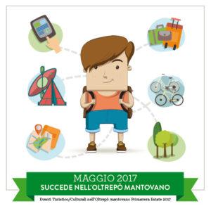 Maggio 2017 - Il programma delle iniziative e degli eventi dell'Oltrepò mantovano, con i suoi Comuni e Associazioni