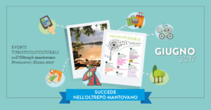 Giugno | Eventi Oltrepò Mantovano 2017