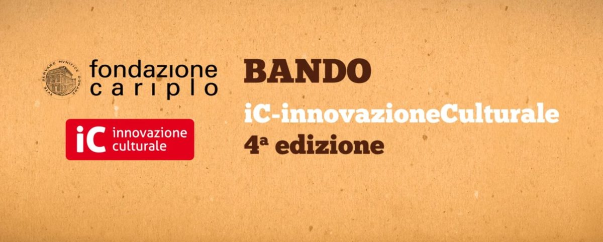 Bando iC - Innovazione Culturale