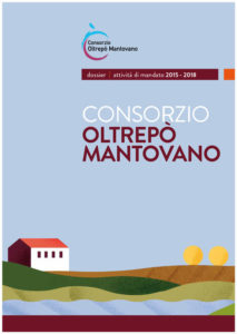 CONSORZIO OLTREPÒ MANTOVANO - DOSSIER | ATTIVITÀ DI MANDATO 2015 - 2018
