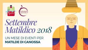 Settembre Matildico 2018 - Un mese di eventi per Matilde di Canossa