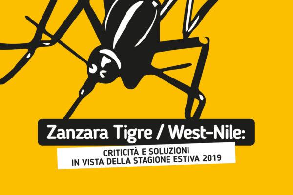 Zanzara Tigre/West-Nile: criticità e soluzioni in vista della stagione estiva 2019