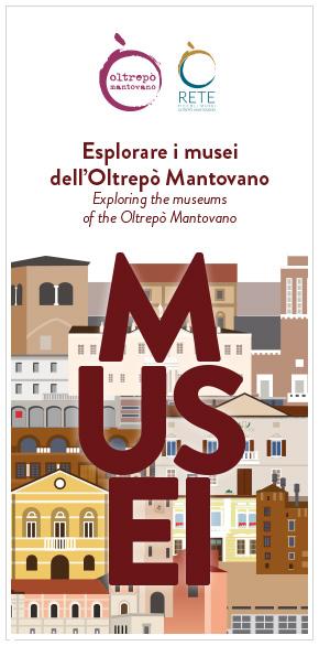 ESPLORARE I MUSEI DELL'OLTREPÒ MANTOVANO
