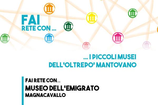 FAI rete con Museo dell'Emigrato a Magnacavallo