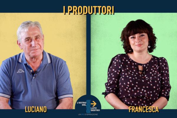 L'estro del lato destro: i produttori