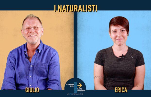 L'estro del lato destro: i naturalisti